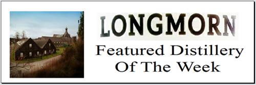 Longmorn Distillery of the week