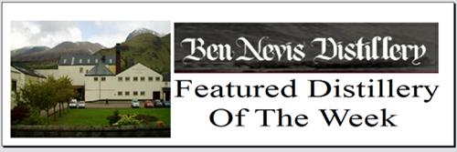 Ben Nevis Featured Distillery of the Week