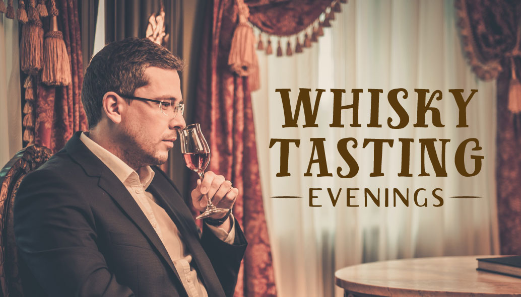 Whisky Tasting Evenings