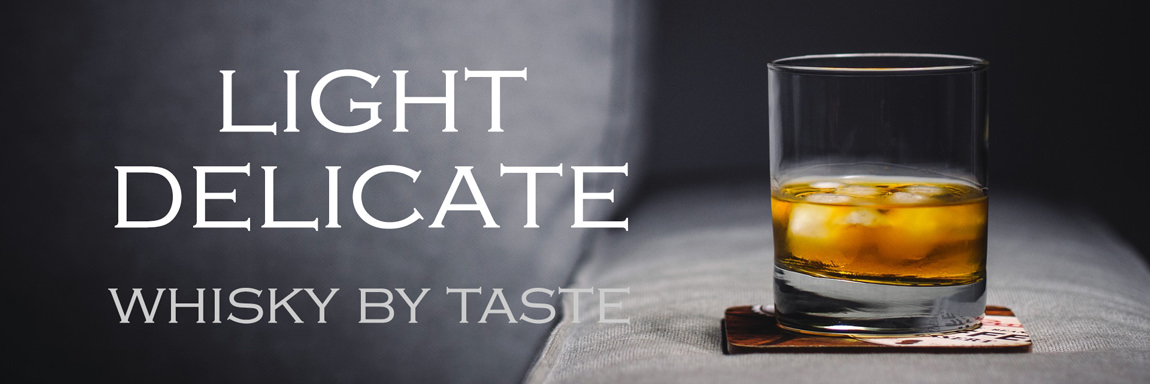 Light & Delicate Whisky
