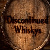 Discontinued Whisky