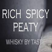 Rich, Spicy, Peaty Whisky