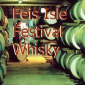Feis Isle Festival Whisky