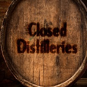 Closed Distilleries